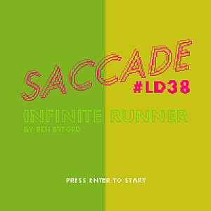 Saccade - infinite runner